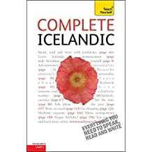 Complete Icelandic Beginner to Intermediate Book and Audio Course: Learn to read, write, speak and understand a new language with Teach Yourself (Complete Languages) (English Edition)