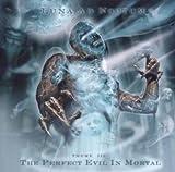Songtexte von Luna Ad Noctum - The Perfect Evil in Mortal