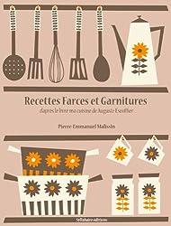 Recettes de Farces et Garnitures (Les recettes d'Auguste Escoffier t. 7) (French Edition)