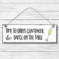 Time to drink champagne - Dekoschild Türschild Wandschild aus Holz 10x30cm - Holzdeko Holzbild Deko Schild zur Dekoration Zuhause im Büro auch perfekt als Geschenk Mitbringsel zum Geburtstag Hochzeit Weihnachten für Familie Freundin Mutter Schwester Tochter