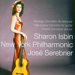 Rodrigo : Concerto d'Aranjuez - Villa-Lobos : Concerto pour guitare - Ponce : Concierto del sur