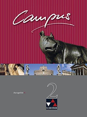 Campus - Ausgabe C. Gesamtkurs Latein in drei Bänden / Campus C 2