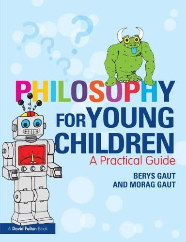 Philosophy for Young Children: A Practical Guide (English Edition)