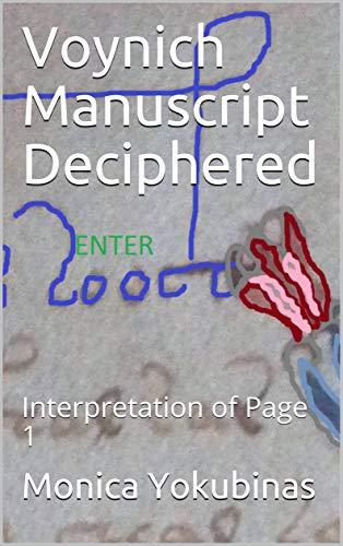 Voynich Manuscript Deciphered: Interpretation of Page 1 (English Edition)