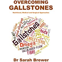 Overcoming Gallstones: Nutritional, Medical and Surgical Approaches