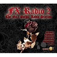 FX Radio Vol. 2 - The No. 1 Gothic Radio Station
