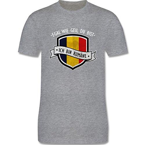 Shirtracer Länder - Egal wie Geil Du BIST - Ich Bin Rumäne - Herren T-Shirt Rundhals Grau Meliert