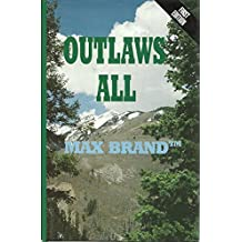 Outlaws All: A Western Trio (Five Star First Edition Western Series)