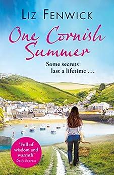 One Cornish Summer: The Feel-good Summer Romance To Read On Holiday This Year por Liz Fenwick epub