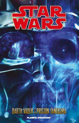 Star Wars Darth Vader y la prisión fantasma (Star Wars: Cómics Leyendas) por AA. VV.