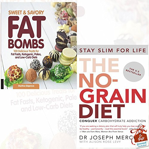 Sweet and Savory Fat Bombs [Flexibound] and The No-Grain Diet 2 Books Bundle Collection With Gift Journal - 100 Delicious Treats for Fat Fasts, Ketogenic, Paleo, and Low-Carb Diets