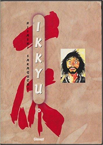 Ikkyu, tome 3 de Hisashi Sakaguchi ( 1 février 1997 )