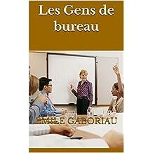 Les Gens de bureau  (French Edition)