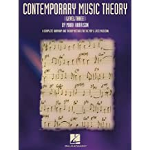 Contemporary Music Theory: Level 3 A Complete Harmony and Theory Method Pop and Jazz Musician