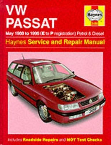 VW Passat 4-Cyl Petrol & Diesel (May 88-96) E To P (Haynes Service and Repair Manuals)