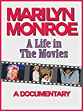 Marilyn Monroe: A Life in the Movies [OV]