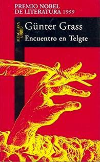 Encuentro en Telgte par Günter Grass
