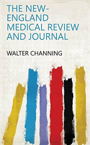 The New-England Medical Review and Journal (English Edition) (Journal New Medical England)