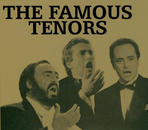 The Famous Tenors