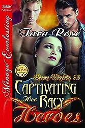 Captivating Her Racy Heroes [Racy Nights 13] (Siren Publishing Menage Everlasting)