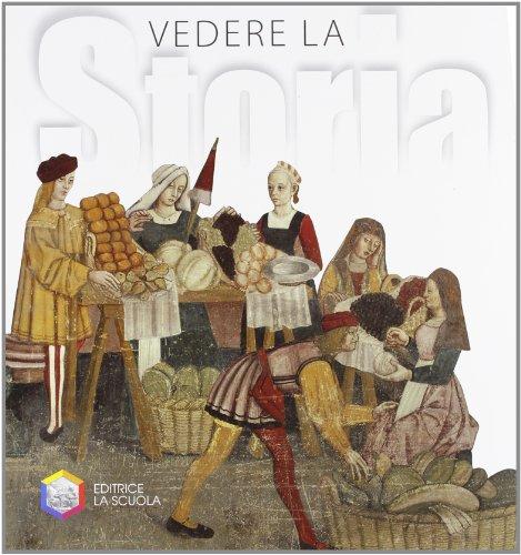Vedere la storia. La civiltà medievale. Per la Scuola media. Con CD-ROM. Con espansione online