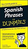 Spanish Phrases For Dummies (Latin American Spanish)