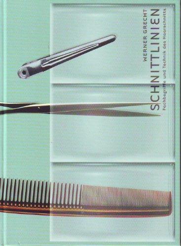 Schnittlinien - Fachbegriffe und Technik des Haarschnitts
