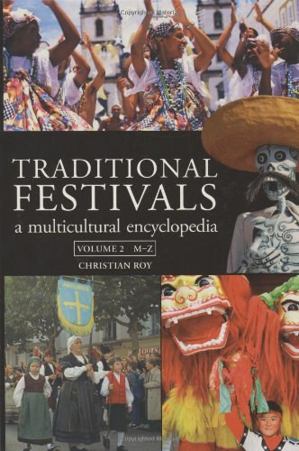 Traditional Festivals: A Multicultural Encyclopedia: Volume 1 & 2 (Library Binding)