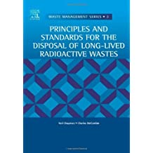 Principles and Standards for the Disposal of Long-lived Radioactive Wastes