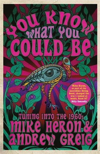 You Know What You Could Be: Tuning into the 1960s