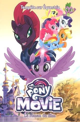 Descargar Libro My Little Pony Movie - L'histoire du film - Roman 8-12 ans de Antoine Guillemain