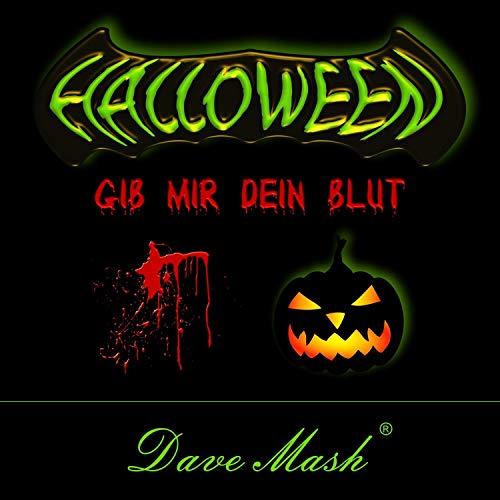 (Halloween - Gib mir dein Blut)