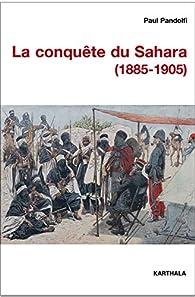 La conquête du Sahara par Paul Pandolfi