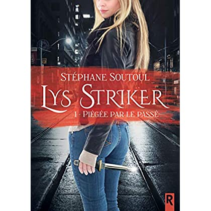 Lys Striker. 1 (Lune de Sang)