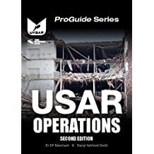 USAR Operations: Urban Search and Rescue Operations (ProGuide)
