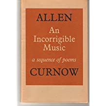 An Incorrigible Music: A Sequence of Poems