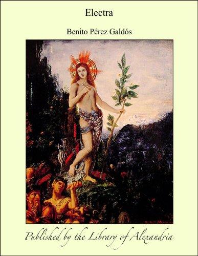 Electra por Benito Pérez Galdós