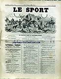 SPORT (LE) [No 57] du 16/07/1892 - VENTES AUX ENCHERES - CH. GROSSMANN - CE QU'IL NE FAIT PAS FAIRE EN VOITURE....
