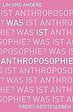 Was ist Anthroposophie?: Sieben Perspektiven