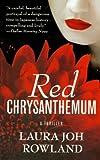 RED CHRYSANTHEMUM (Sano Ichiro Mysteries)