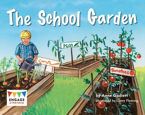 The School Garden (Engage Literacy Yellow)