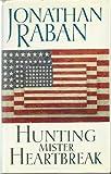 Cover of: Hunting Mr. Heartbreak | Jonathan Raban
