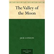 The Valley of the Moon (English Edition)
