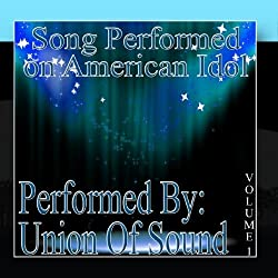Songs Performed On American Idol Volume 1