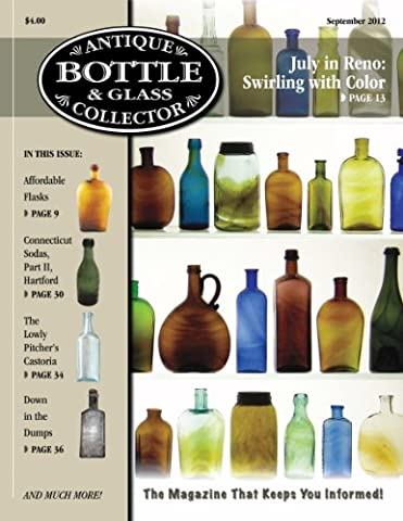Antique Bottle & Glass Collector Magazine, September 2012 issue, digital