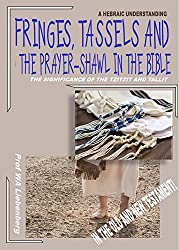 Fringes, Tassels and the Prayer-shawl in the Bible: Their Significance in the Bible!