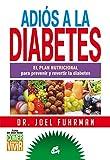 Adios a la diabetes (Spanish Edition) by Joel Fuhrman(2017-05-19) -