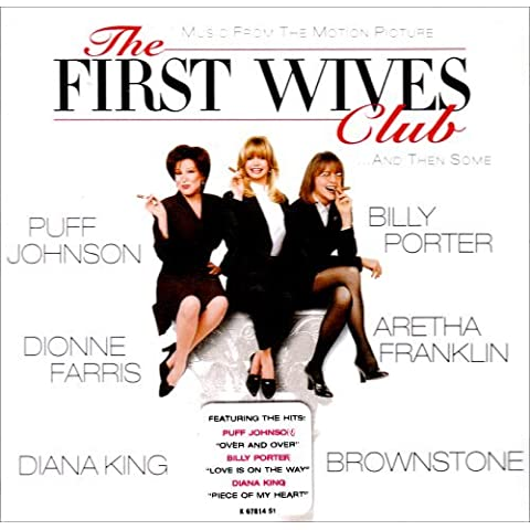 Music from The Motion Picture The First Wives Club... And Then Some by Various (2008-03-01)