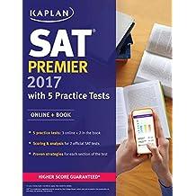 SAT Premier 2017 with 5 Practice Tests: Online + Book