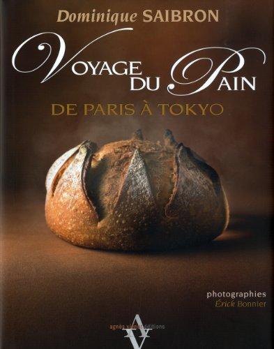 Voyage du pain - De Paris à Tokyo